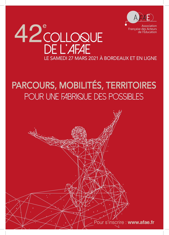 """42e colloque : """"Parcours, mobilités, territoires : pour une fabrique des possibles"""""""